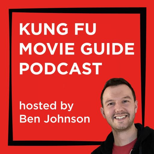 Kung Fu Movie Guide Podcast