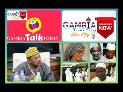 GAMBIA TODAY TALK 20TH FEBRUARY 2021
