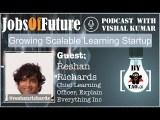 @ReshanRichards on creating a learning startup for preparing for #FutureOfWork #JobsOfFuture #Podcast