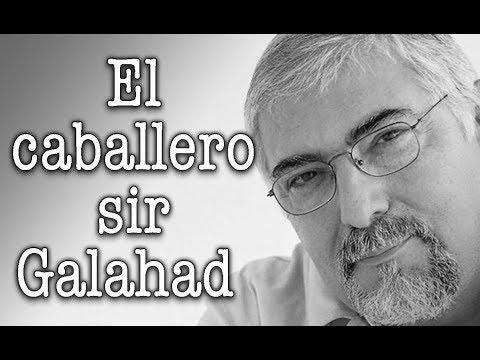 Jorge Bucay - El caballero sir Galahad