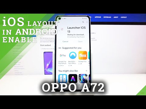 How to Download and Install iOS Launcher in Oppo A72?