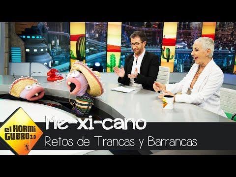 Ana Torroja se enfrenta al test de Trancas y Barrancas: 'Me-xi-cano' - El Hormiguero 3.0