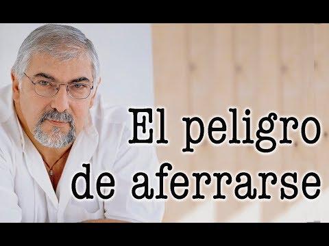 Jorge Bucay - El peligro de aferrarse