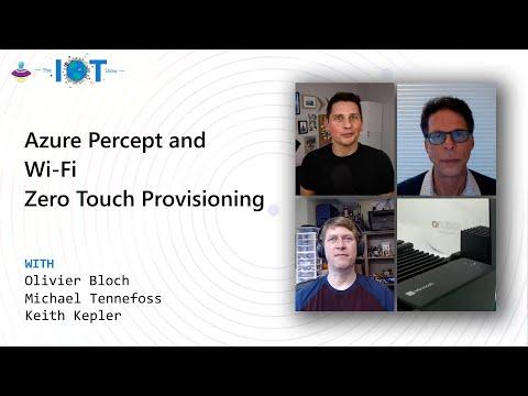 Azure Percept DK and Wi-Fi Zero Touch Provisioning