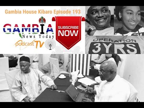 Gambia House Kibaro Episode 193