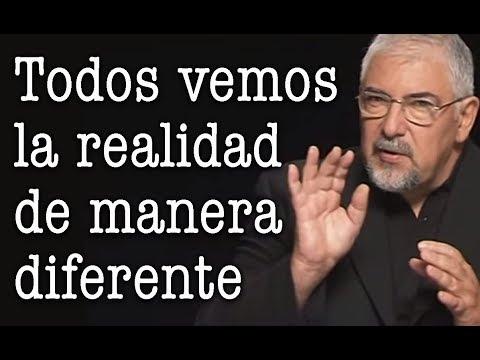 Jorge Bucay - Todos vemos la realidad de manera diferente