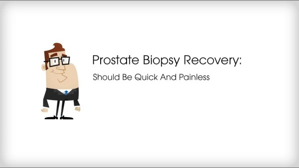 Prostate Biopsy Recovery: Should Be Quick And Without Much ...