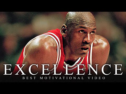 EXCELLENCE - One of the Greatest Motivational Speech Videos Ever (Success) HD