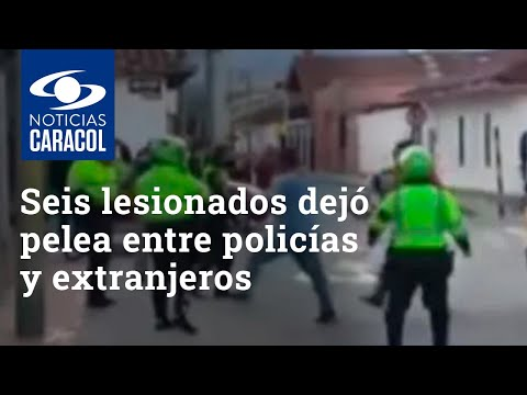 Seis lesionados dejó gresca entre policías y extranjeros desatada por inmovilización de camión