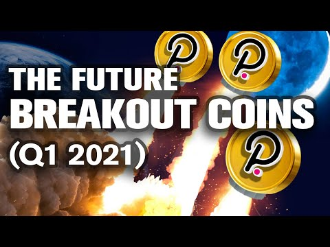 Plan AHEAD!! The Breakout ALTCOINs for Q1 2021💥🚀