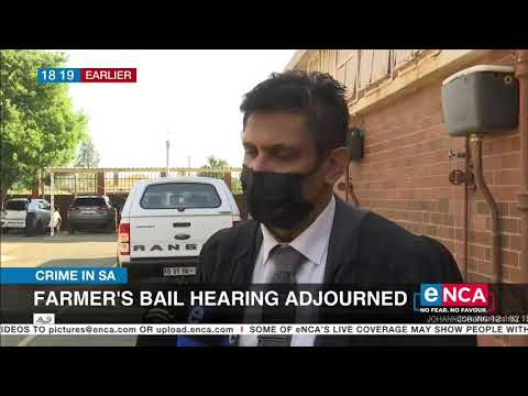 Crime in SA | KZN farmer's bail hearing adjourned