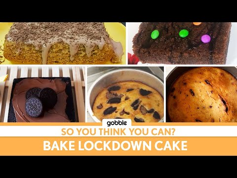 Gobble | So You Think You Can | Bake a Lockdown Cake | How To Bake A Cake
