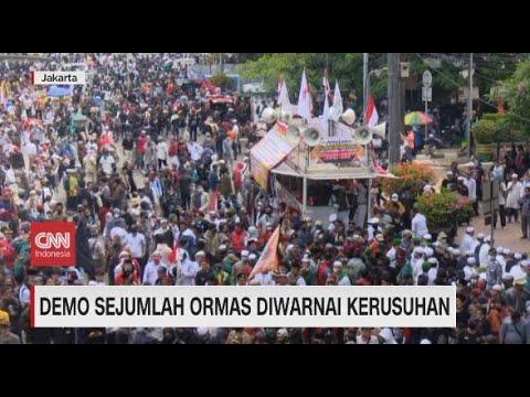 Demo Sejumlah Ormas Diwarnai Kerusuhan