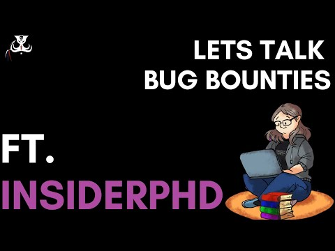 Bug Bounties with InsiderPhD (not PHP)