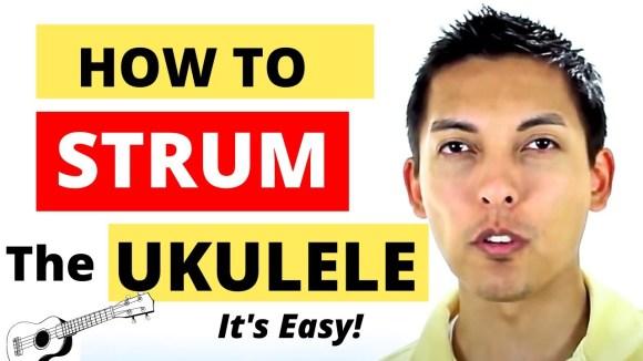 How To Strum The Ukulele - EASY STRUMMING LESSON - YouTube