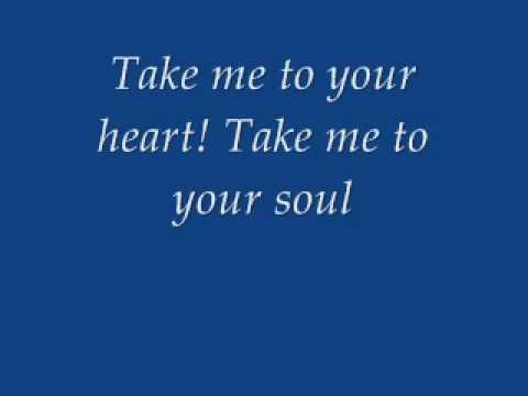 Take me to your heart lyrics - YouTube