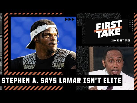 Lamar Jackson is NOT ELITE! - Stephen A. is still skeptical about Lamar's passing | First Take