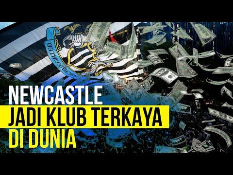 Dibeli Sultan Arab, Newcastle Jadi Klub Terkaya Di Dunia!!!