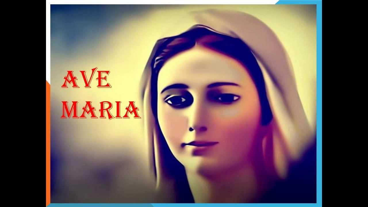Ave Maria Gratia Plena YouTube