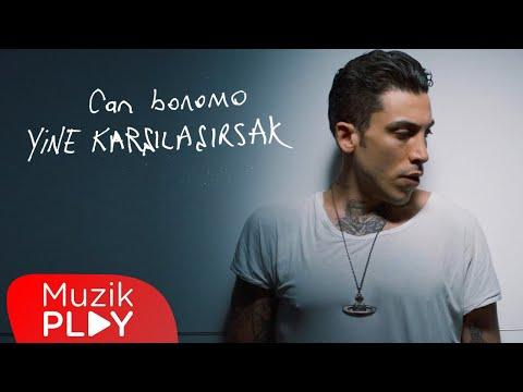 Can Bonomo – Yine Karşılaşırsak (Official Video)