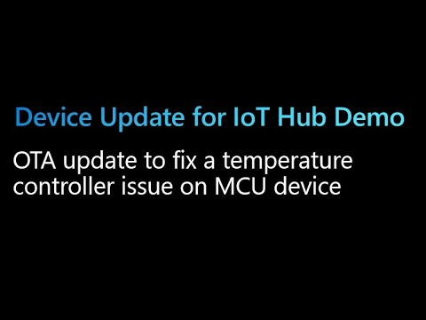 Demo: Device Update for IoT Hub