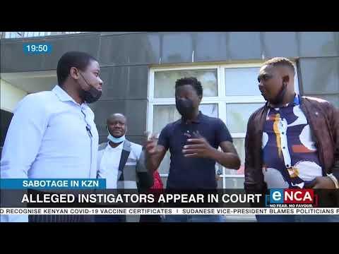 Sabotage in KZN   Alleged instigator appear in court
