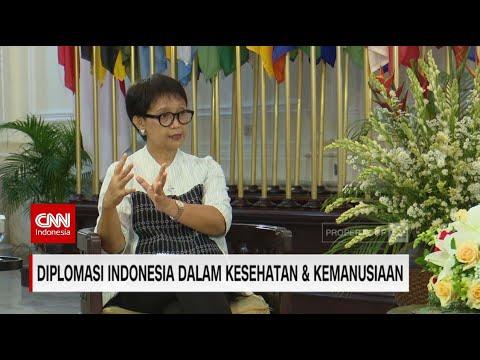 Menlu Retno Marsudi Bicara Diplomasi Indonesia Dalam Kesehatan & Kemanusiaan