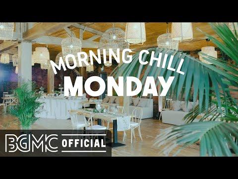 MONDAY MORNING CHILL JAZZ: Relaxing March Jazz - Positive Bossa Nova & Jazz Cafe Music for Spring