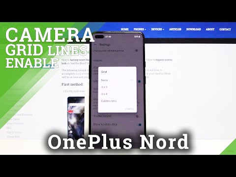 How to Activate / Disactivate Camera Gridlines on OnePlus Nord – Helpful Camera Features
