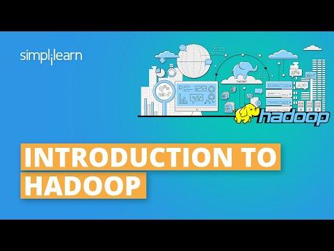 Introduction To Hadoop | Hadoop Explained | Hadoop Tutorial For Beginners | Hadoop | Simplilearn