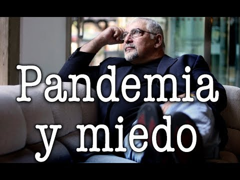 Jorge Bucay - Pandemia y miedo