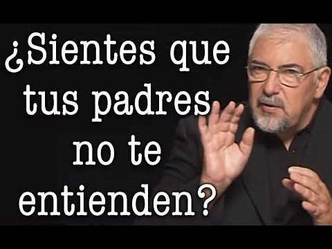 Jorge Bucay - ¿ Sientes que tus padres no te entienden ?