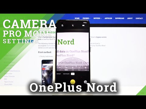 How to Activate Camera Pro Mode in OnePlus Nord – Advanced Camera Mode