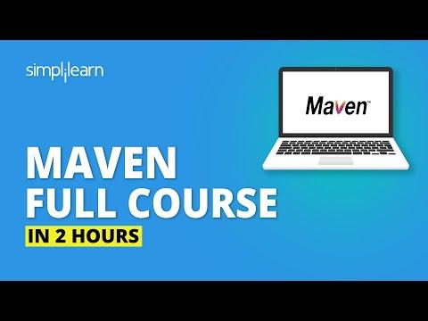 Maven Full Course - Learn Maven From Scratch In 2 Hours | Maven Tutorial For Beginners | Simplilearn