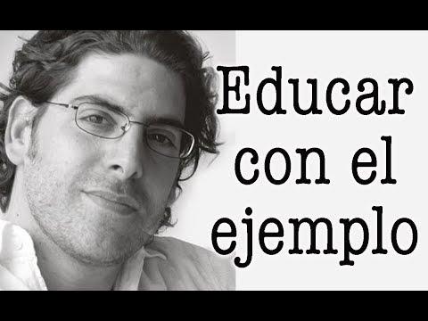 Demian Bucay - Educar con el ejemplo