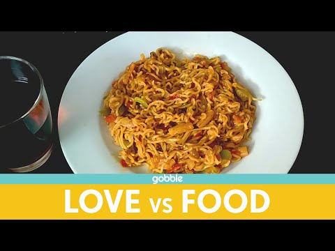Gobble | Love Vs Food | प्यार लड़ाई और खाना| Ft. Chandan Anand, Saransh Taneja