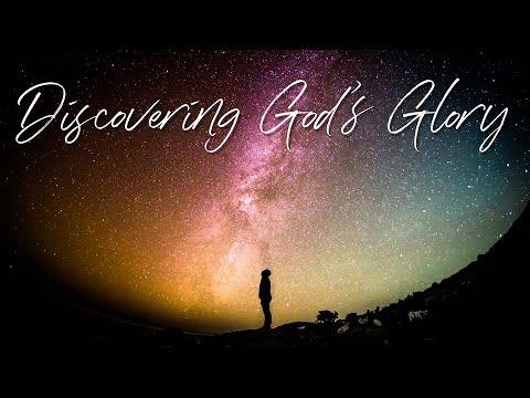 Discovering God's Glory: God's Glorious World – the Heavens