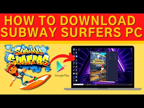 How to Download Subway Surfers game in PC or Laptop | Windows 10, 8, 7 with Bluestacks 2020
