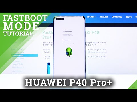 How to Enter Fastboot Mode in Huawei P40 Plus - Re-flash Partition in Android
