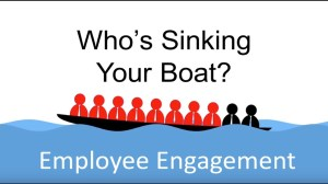 Employee Engagement  Who's Sinking Your Boat?  YouTube