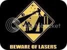 BEWARE OF LASERS T-SHIRT
