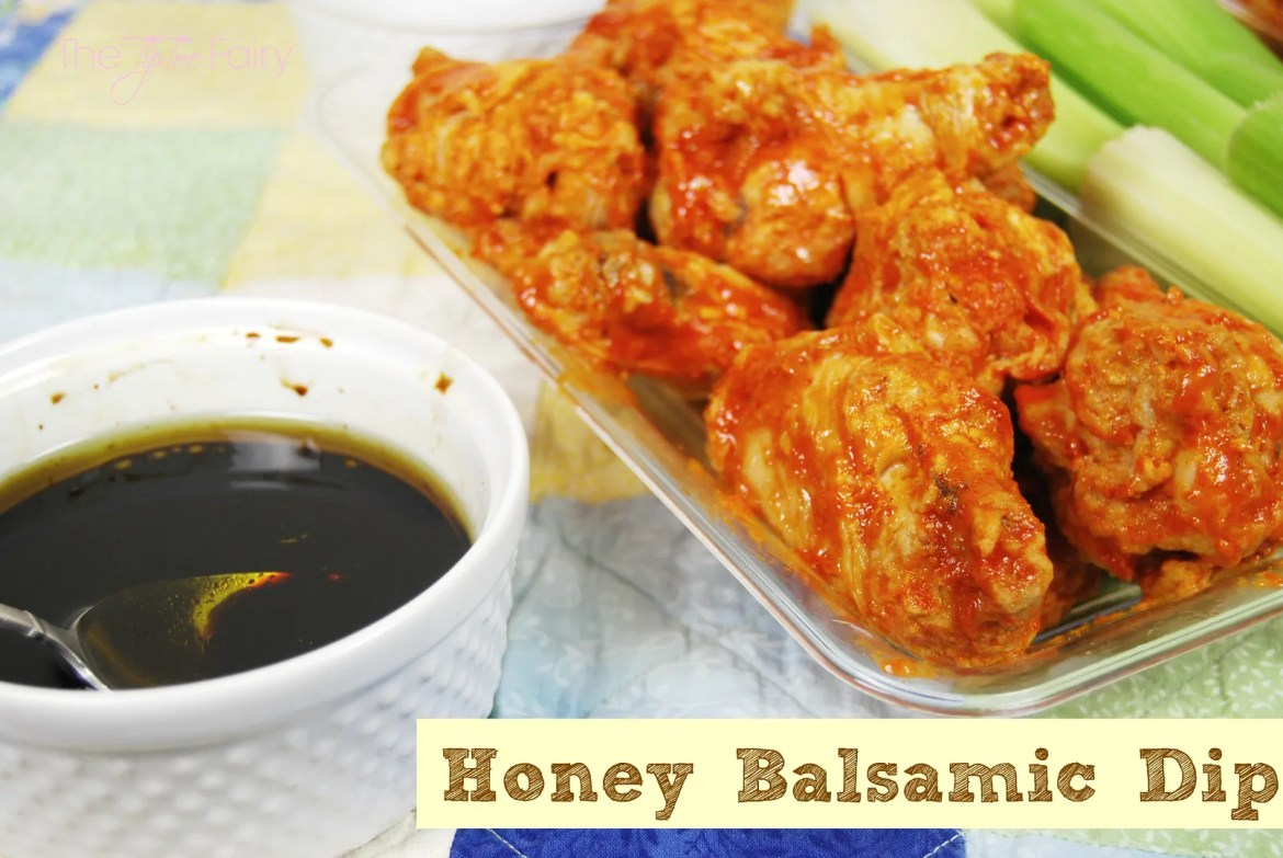 Honey Balsamic Dip for Wings | #wingsandwipes #pmedia #ad #diprecipes #honey #balsamic