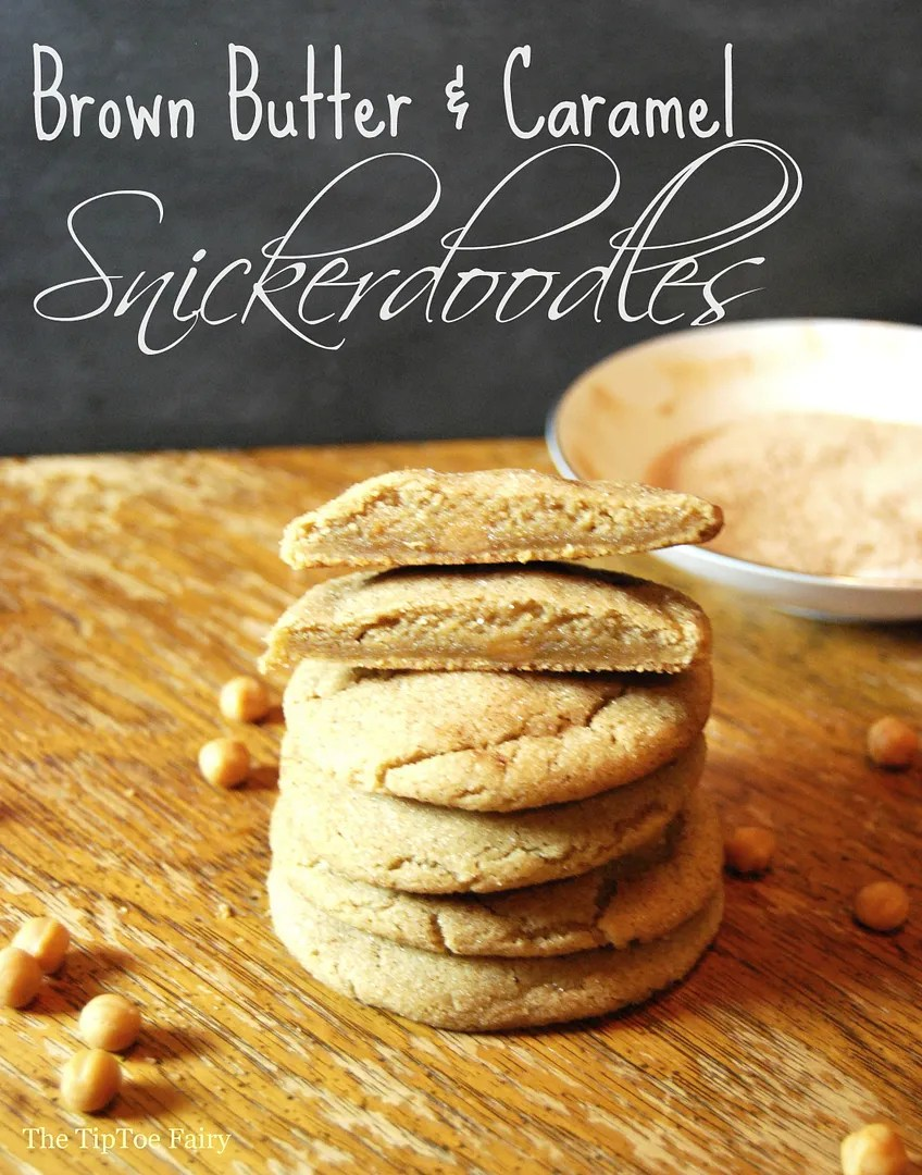 Brown Butter & Salted Caramel Snickerdoodles | The TipToe Fairy