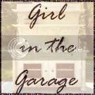 Girl in the Garage blog