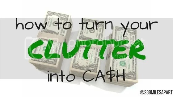 photo how to turn your clutter into cash_zpshodrvsej.jpg