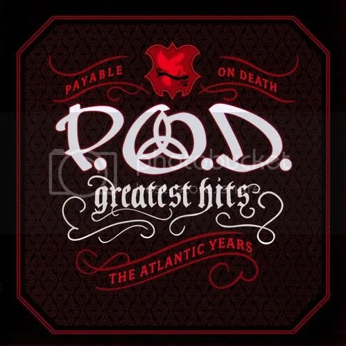P.O.D - GREATEST HITS (THE ATLANTIC YEARS) ALBUM MP3 SONGS FREE DOWNLOAD