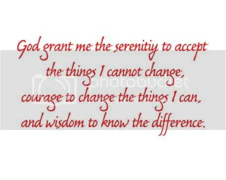 God grant me the serenity to accept the things I cannot change, courage to change the things I can, and wisdom to know the difference Pictures, Images and Photos