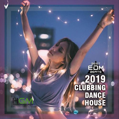 Clubbing Dance House (2019)