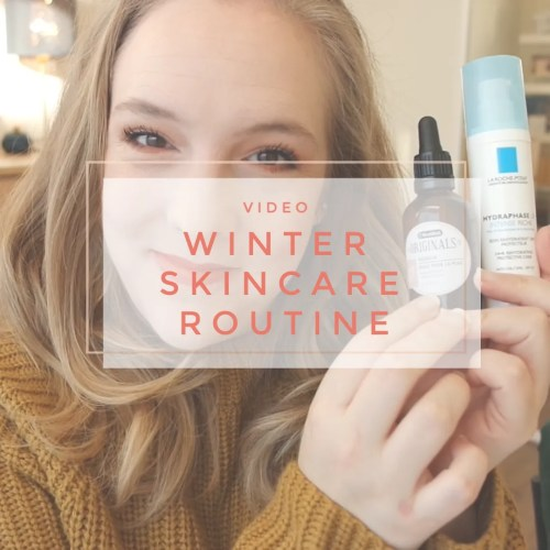 winter skincare routine recommendation dry dehydrated skin sensitive fair moisturizer face oil affordable drugstore