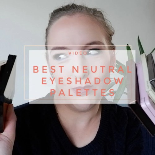best neutral eyeshadow palettes 2020 favorite makeup